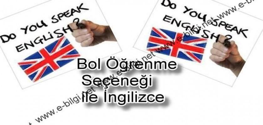 Bol Öğrenme Seçeneği ile İngilizce
