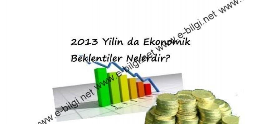 2013 Yilin da Ekonomik Beklentiler Nelerdir