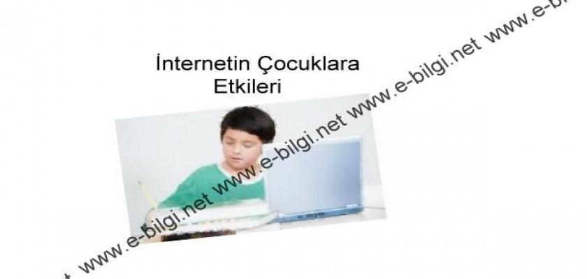 İnternetin Çocuklara Etkileri Nelerdir
