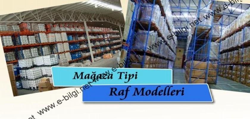Mağaza Tipi Raf Modelleri