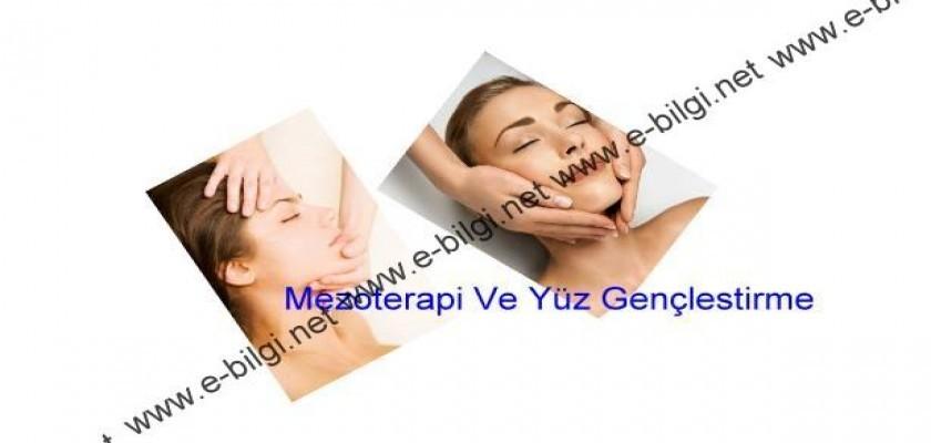 Mezoterapi Ve Yüz Gençleştirme Nasıl Yapılır
