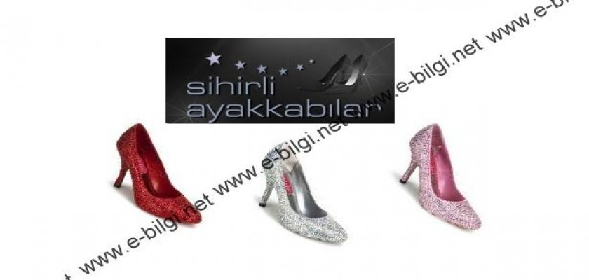 Şıklık İçin En Doğru Tercih Sihirli Ayakkabılar