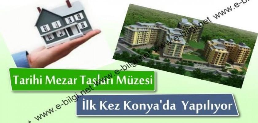 Tarihi Mezar Taşları Müzesi İlk Kez Konya'da Yapılıyor